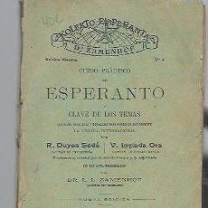 Libros antiguos: CURSO PRÁCTICO DE ESPERANTO Y CLAVE DE LOS TEMAS, DUYOS SEDÓ E INGLADA ORS, BARCELONA, ESPASA,. Lote 39924146