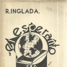 Libros antiguos: EL ESPERANTO DE 20 LECCIONES. R. INGLADA. C. BERMEJO IMPRESOR. MADRID. 1931. Lote 39936709