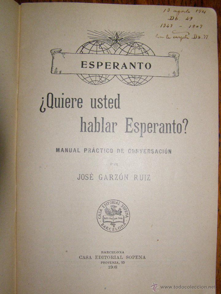 Libros antiguos: ¿QUIERE USTED HABLAR ESPERANTO? MANUAL PRÁCTICO DE CONVERSACIÓN - SOPENA - 1908 - - Foto 2 - 40285493