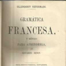 Libros antiguos: GRAMÁTICA FRANCESA. EDUARDO BENOT. 6ª EDI. VERDUGO, MORILLAS Y Cª EDITORES. CÁDIZ. 1864. Lote 40589684