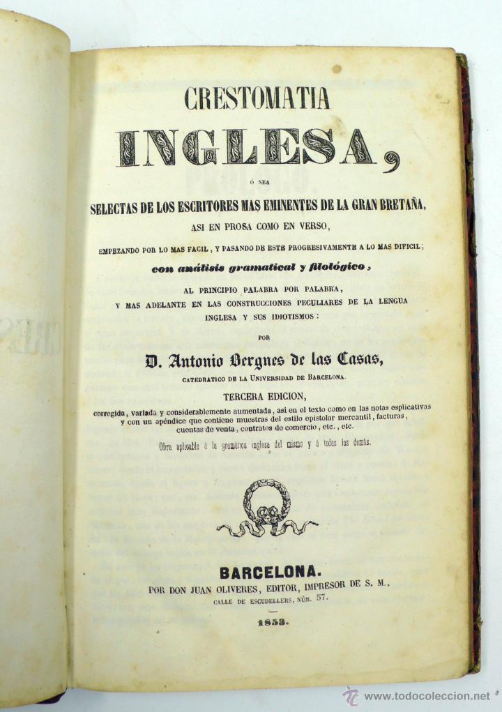 CRESTOMATIA INGLESA, DE LOS ESCRITORES MÁS EMINENTES DE GRAN BRETAÑA. AÑO 1853, 22,5X14,5 CM (Libros Antiguos, Raros y Curiosos - Cursos de Idiomas)