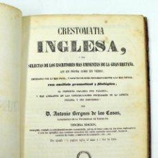 Libros antiguos: CRESTOMATIA INGLESA, DE LOS ESCRITORES MÁS EMINENTES DE GRAN BRETAÑA. AÑO 1853, 22,5X14,5 CM. Lote 40800294