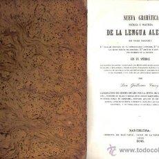 Libros antiguos: NUEVA GRAMÁTICA DE LA LENGUA ALEMANA – AÑO 1846 . Lote 41223945