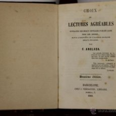 Libros antiguos: D-021. CHOIX DE LECTURES AGREABLES. F. ANGLADA. LIB. VERDAGUER. 1863. . Lote 41690224