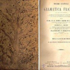 Libros antiguos: NOVÍSIMO CHANTREAU O GRAMÁTICA FRANCESA – AÑO 1882 . Lote 42613798