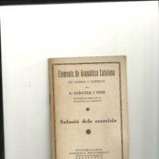 Libros antiguos: 3266.- ELEMENTS DE GRAMATICA CATALANA-A.SABATER I MUR. Lote 42675408