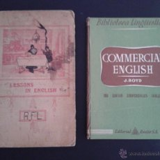 Libros antiguos: LOTE 235 - 2 LIBROS LESSONS IN ENGLISH LUIS DEL RIO 1918 & COMMERCIAL ENGLISH 1954. Lote 43139729