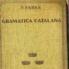 Libros antiguos: P. FABRA : COMPENDIO DE GRAMÁTICA CATALANA (CATALONIA, 1929). Lote 47549463