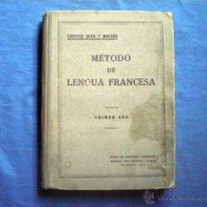 Libros antiguos: LIBRO METODO DE LENGUA FRANCESA 1936 PRIMER AÑO 6ª ED TARSICIO SECO Y MARCOS TAPA DURA. Lote 48286372