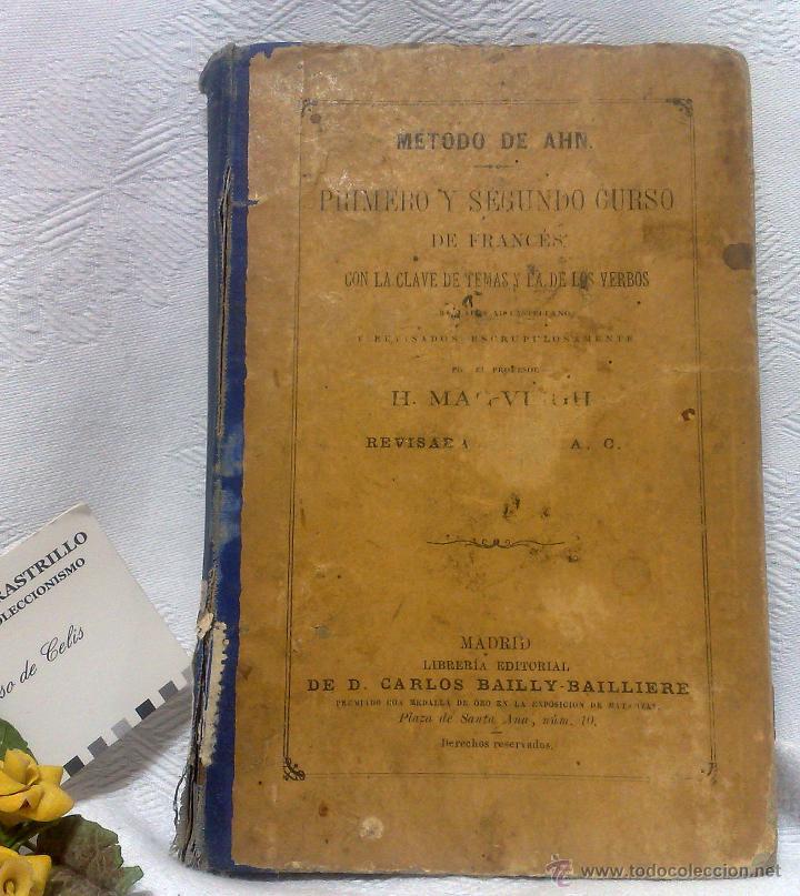 AÑO 1.888.- METODO DE AHN. PRIMER CURSO DE FRANCES POR H.MAC-VEIGH. (Libros Antiguos, Raros y Curiosos - Cursos de Idiomas)