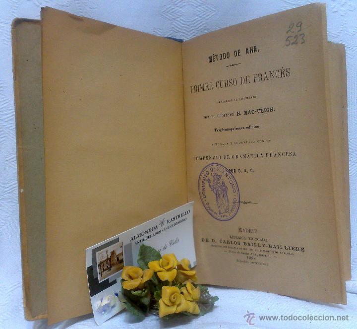 Libros antiguos: AÑO 1.888.- METODO DE AHN. PRIMER CURSO DE FRANCES POR H.MAC-VEIGH. - Foto 2 - 234549770