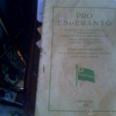 Libros antiguos: PRO ESPERANTO - FERD. MONTSERRAT. Lote 49105894