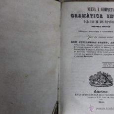 Libros antiguos: L-1273. NUEVA Y COMPLETA GRAMATICA INGLESA. 1841. GUILLERMO CASEY.. Lote 49222532
