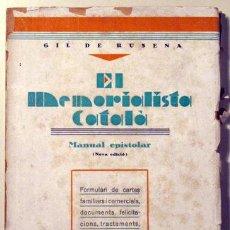 Libros antiguos: RUSENA, GIL DE - EL MEMORIALISTA CATALA. MANUAL EPISTOLAR - BARCELONA C. 1920. Lote 29445392