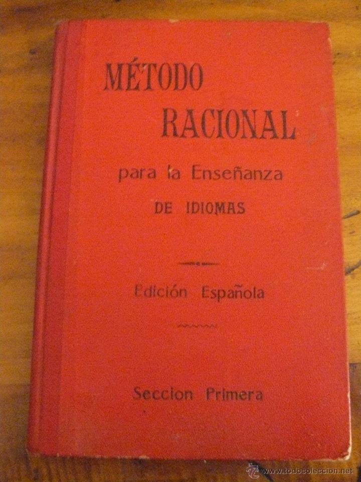 MÉTODO RACIONAL PARA LA ENSEÑANZA DE IDIOMAS - 1902 - A CASASUS EDITOR (Libros Antiguos, Raros y Curiosos - Cursos de Idiomas)