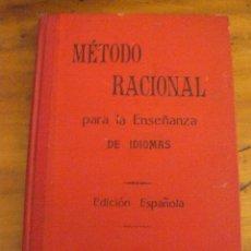 Libros antiguos: MÉTODO RACIONAL PARA LA ENSEÑANZA DE IDIOMAS - 1902 - A CASASUS EDITOR. Lote 50115004