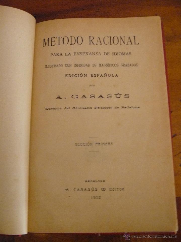 Libros antiguos: MÉTODO RACIONAL PARA LA ENSEÑANZA DE IDIOMAS - 1902 - A CASASUS EDITOR - Foto 2 - 50115004