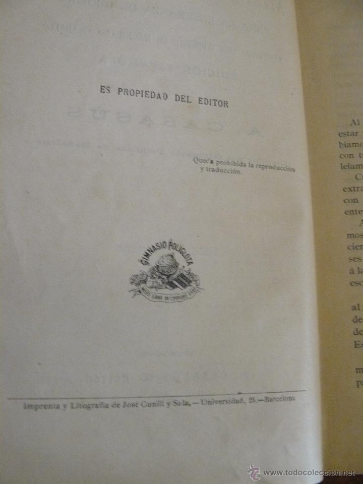 Libros antiguos: MÉTODO RACIONAL PARA LA ENSEÑANZA DE IDIOMAS - 1902 - A CASASUS EDITOR - Foto 3 - 50115004