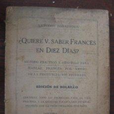 Libros antiguos: ¿QUIERE USTED APRENDER FRANCES EN DIEZ DIAS?. METODOS ROBERSTON. Lote 50944950