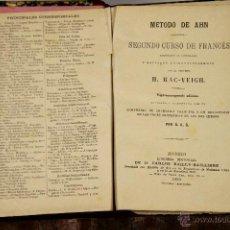 Libros antiguos: LP-149 - METODO DE AHN,SEGUNDO CURSO DE FRANCÉS.H. MAC-VEIGH. EDIT. BAILLY-BAILLIER. 1890.. Lote 51316671