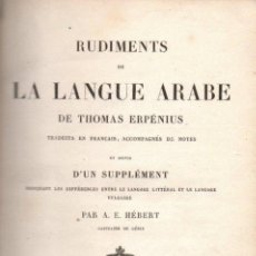 Libros antiguos: RUDIMENTS DE LA LANGUE ARABE,THOMAS ERPENIUS,1844,132 PAGINAS. Lote 53221792