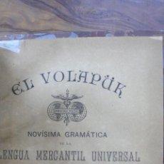 Libros antiguos: EL VOLAPÜK. NOVÍSIMA GRAMÁTICA DE LA LENGUA MERCANTIL UNIVERSAL. J. COSTE. 1886. . Lote 53767324
