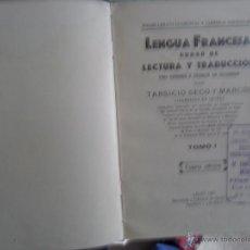 Libros antiguos: LENGUA FRANCESA, CURSO DE LECTURA Y TRADUCCIÓN...TARSICIO SECO Y MARCOS, LEÓN, 1928. Lote 53887122