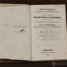 Libros antiguos: 6189 - GRAMATICA FRANCESA. GUILLERMO LUIS GALAVOTTI. IM. BRUSI. 1839.. Lote 49301994