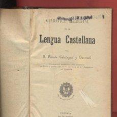 Libros antiguos: LENGUA CASTELLANA GRAMÁTICA ELEMENTAL VICENTE CALATAYUD BONMATI AÑO 1909 T. SALESIANA VALENCIA LE869. Lote 55229074