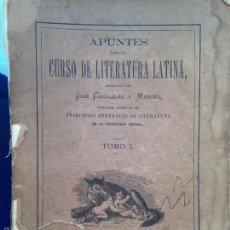 Libros antiguos: APUNTES PARA UN CURSO DE LITERATURA LATINA - TOMO 1 - JOSE CANALEJAS Y MENDEZ - 1875. Lote 56525958