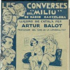 Libros antiguos: LES CONVERSES DEL MILIU, RADIO BARCELONA. 12 FASCICLES DEL 1 AL 12, SEGONA SERIE. LLIÇONS DE CATALA.. Lote 56695904