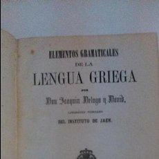 Libros antiguos: ELEMENTOS GRAMATICALES DE LA LENGUA GRIEGA. D. JUAQUIN DELGADO Y DAVID. 1864 JAEN. Lote 56961044