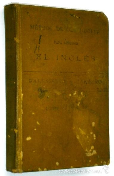 MÉTODO DE OLLENDORFF DE INGLÉS POR D. APPLETON Y COMPAÑÍA, NEW YORK / LONDON 1917 (Libros Antiguos, Raros y Curiosos - Cursos de Idiomas)
