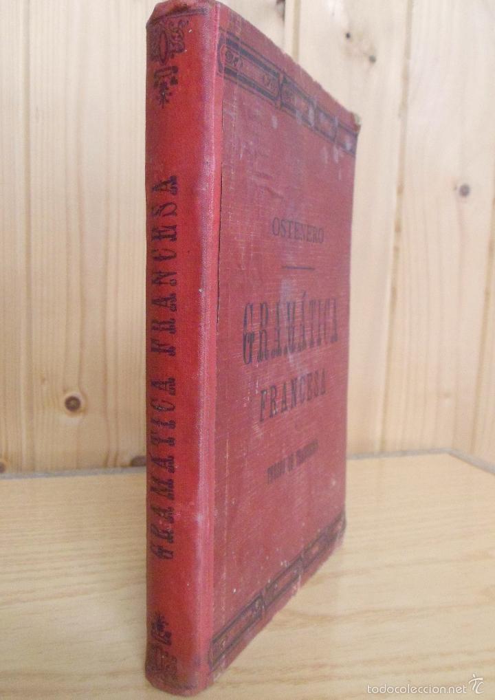 GRAMÁTICA FRANCESA Y TROZOS DE TRADUCCIÓN. JUAN OSTENERO Y VELASCO. 1907 (Libros Antiguos, Raros y Curiosos - Cursos de Idiomas)