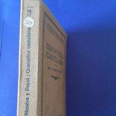 Libros antiguos: GRAMÁTICA CASTELLANA. MONEVA Y PUYOL. ED. LABOR.. Lote 58177581