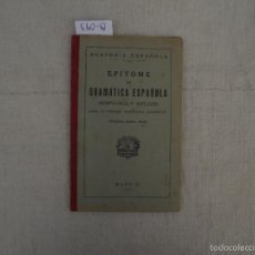 Libros antiguos: EPITOME DE GRAMÁTICA ESPAÑOLA, ESPASA-CALPE, 1931. Lote 58210519