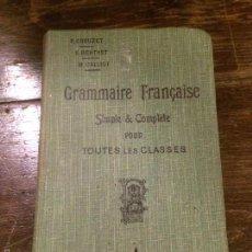 Libros antiguos: ANTIGUO LIBRO DE LENGUA FRANCESA GRAMMAIRE FRANÇAISE SIMPLE Y COMPLETE POUR TOTES LES CLASSES 1918. Lote 58293509