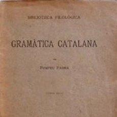 Libros antiguos: GRAMÀTICA CATALANA - POMPEU FABRA - CINQUENA EDICIÓ. Lote 58602080
