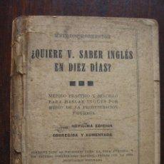 Libros antiguos: ¿QUIERE V. SABER INGLES EN DIEZ DIAS? 1934. METODOS ROBERSTON. Lote 63189772