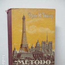 Libros antiguos: RENÉ H. THIERRY. MÉTODO DE FRANCÉS. LIBRO PRIMERO. 1931. Lote 63508728