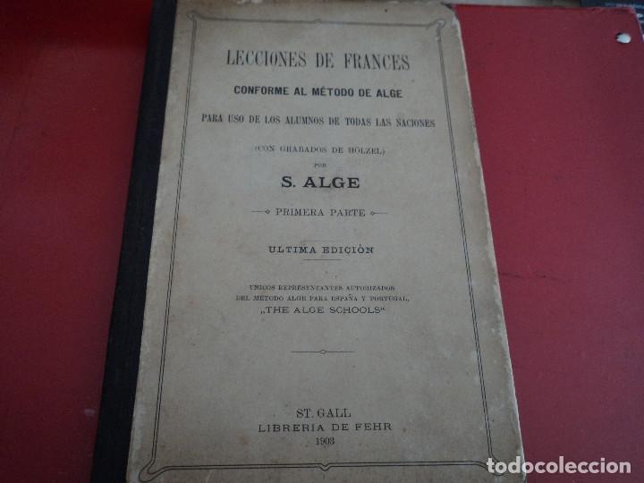 LECCIONES DE FRANCES CONFORME AL METODO ALGE PARA USO DE LOS ALUMNOS DE TODAS LAS NACIONES (Libros Antiguos, Raros y Curiosos - Cursos de Idiomas)