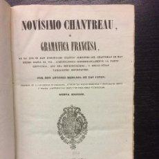 Libros antiguos: NOVISIMO CHANTREAU O GRAMATICA FRANCESA, ANTONIO BERGNES DE LAS CASAS. Lote 67859513