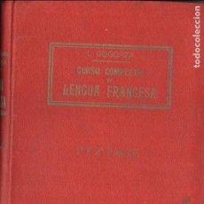 Libros antiguos: LUIS GOGORZA : CURSO COMPLETO DE LENGUA FRANCESA 1ª Y 2ª PARTE (BOSCH, S.F.). Lote 68601349