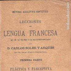 Libros antiguos: SOLER Y ARQUÉS :LECCIONES DE LENGUA FRANCESA (HERNANDO, 1895). Lote 68602165