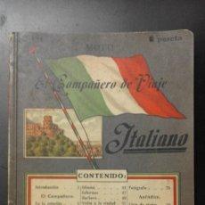 Libros antiguos: 1 ** EL COMPAÑERO DE VIAJE ITALIANO ** JULIO GROOS 1915 - MOTTI - Nº 124 -96 P. . Lote 68929357
