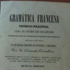Libros antiguos: GRAMÁTICA FRANCESA TEÓRICA-PRÁCTICA PARA USO DE LOS ESPAÑOLES CORUELLAS, CLEMENTE. Lote 75412107