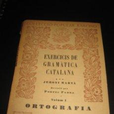Libros antiguos: EXERCICIS DE GRAMÀTICA CATALANA (VOL. I - ORTOGRAFIA) - JERONI MARVÀ - COL.POPULAR BARCINO, 1938. Lote 75920647