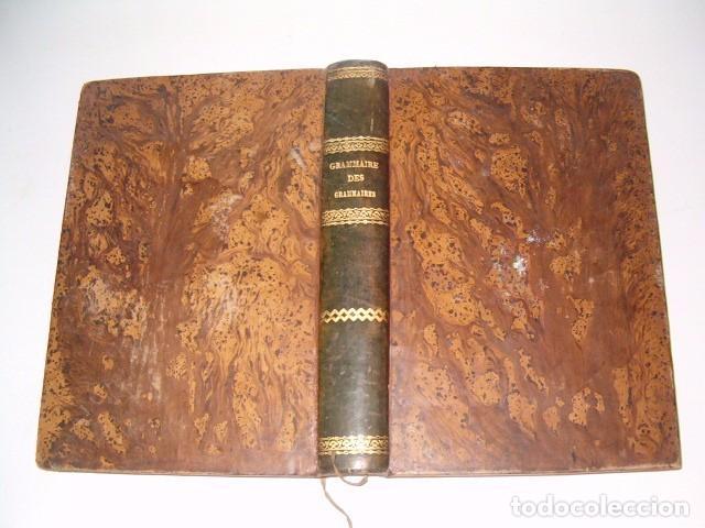 GRAMMAIRE DES GAMMAIRES OU ANALYSE RAISONNÉE DES MEILLEURS TRAITÉS. RM79511. (Libros Antiguos, Raros y Curiosos - Cursos de Idiomas)