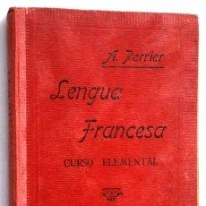 Libros antiguos: LENGUA FRANCESA CURSO ELEMENTAL POR EL MÉTODO DE A. PERRIER EN BARCELONA 1924. Lote 45766324