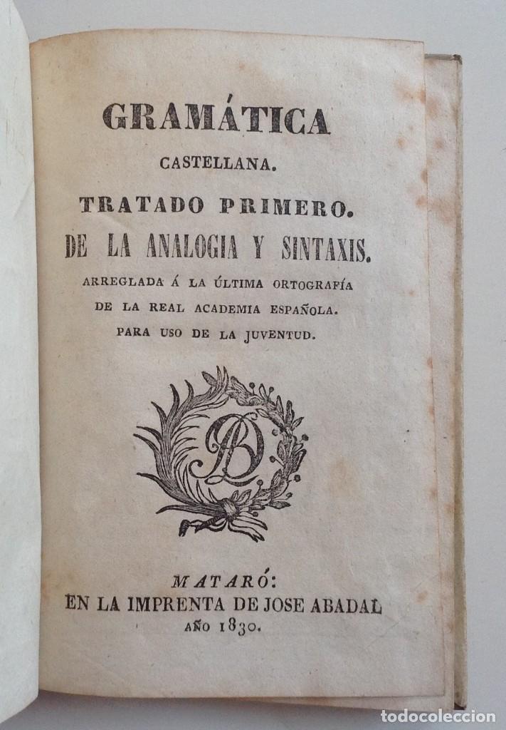 MATARO AÑO 1830 * GRAMATICA CASTELLANA ANALOGIA Y SINTAXIS * PERGAMINO * 160 PGS (Libros Antiguos, Raros y Curiosos - Cursos de Idiomas)